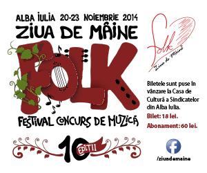 Festivalul Ziua de Maine 2014 Alba Iulia